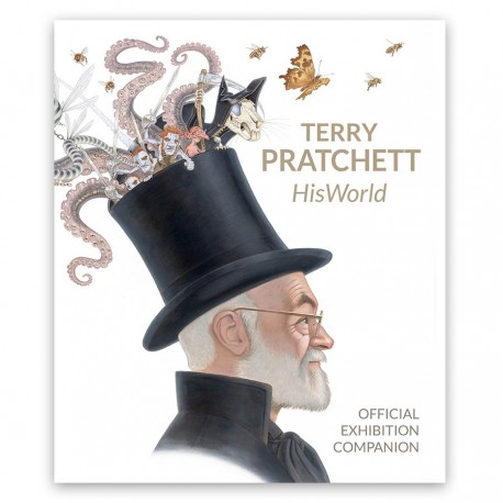 Terry Pratchett: HisWorld - The Official Exhibition Companion