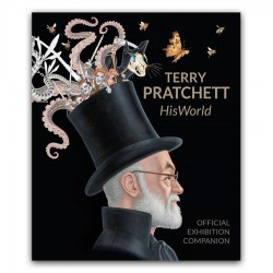 Terry Pratchett: HisWorld - The Official Exhibition Companion *DELUXE SLIPCASE EDITION*